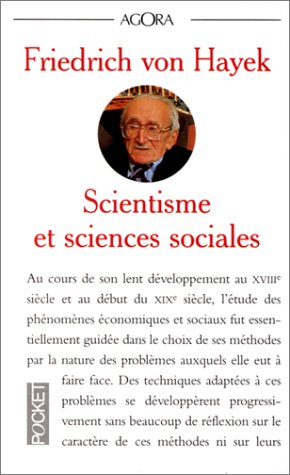 9782266043847: SCIENTISME ET SCIENCES SOCIALES. Essai sur le mauvais usage de la raison