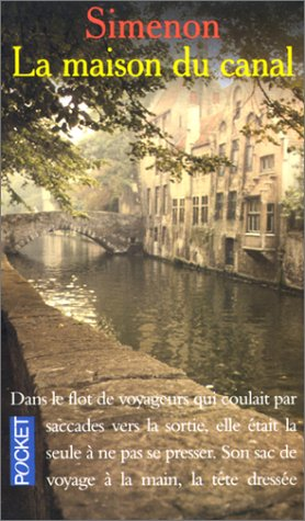 La Maison Du Canal (Presses-Pocket): Simenon, Georges