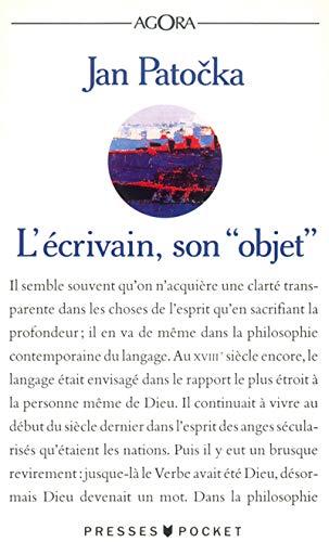 """L'Ã crivain, son """" objet"""" [Mar 01,: Jan Patocka"""