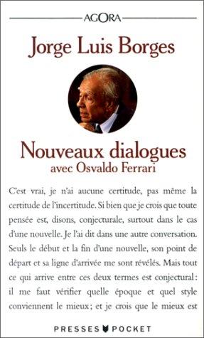 NOUVEAUX DIALOGUES [Feb 01, 1992] Borges, Jorge: Jorge Luis Borges
