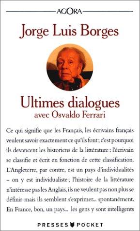 Ultimes dialogues: Borges, Jorge Luis,
