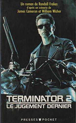 9782266047401: Terminator, Tome 2 : Le jugement dernier