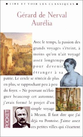 9782266048866: AURELIA OU LE REVE ET LA VIE. Les nuits d'octobre, Petits châteaux de bohême, Promenades et souvenirs (Lire et voir les classiques)