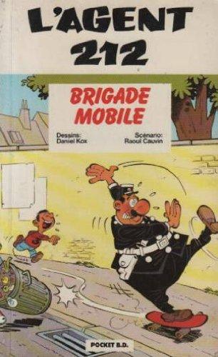 9782266049221: L'agent 212, Tome 9 : Brigade mobile