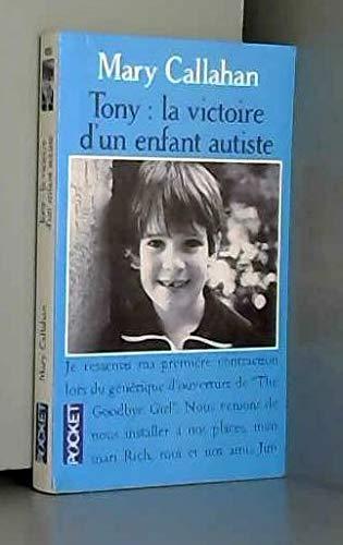 9782266050555: Tony, la victoire d'un enfant autiste