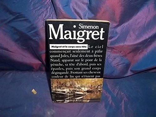 Maigret et le corps sans tete (2266051032) by Georges Simenon
