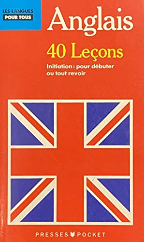 L'anglais En 40 Lecons: PETERS EN RAVIER