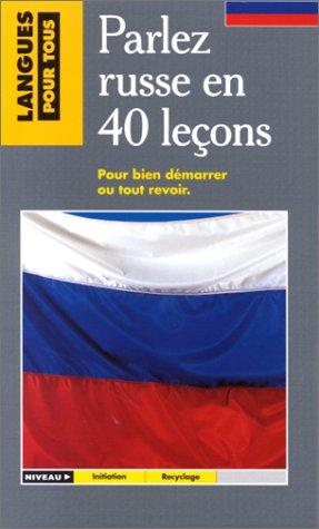Parlez russe en 40 leçons: Chicuène, Michel