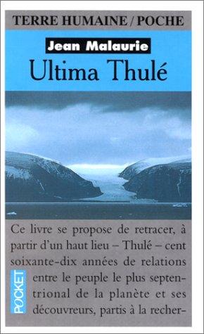 9782266052726: Ultima Thulé : Les Inuit Nord-Groënlandais face aux conquérants du Pôle (1818-1993)