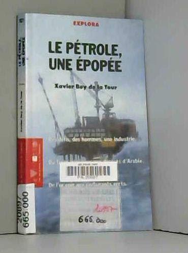 9782266053822: PETROLE UNE EPOPEE -LE