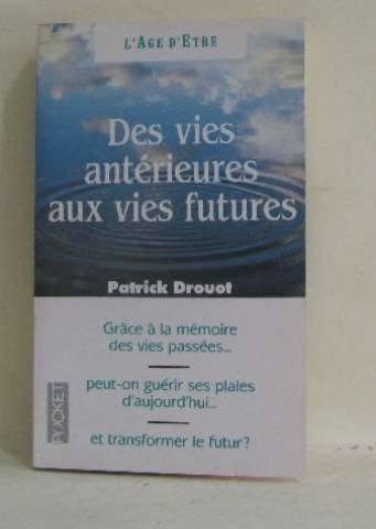 9782266056007: Des vies anterieures aux vies futures : immortalite et réincarnation
