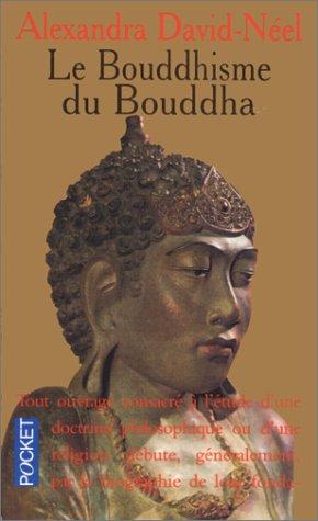 9782266056359: Le bouddhisme du Bouddha : Ses doctrines, ses méthodes et ses développements mahayanistes et tantriques au Tibet (Pocket)