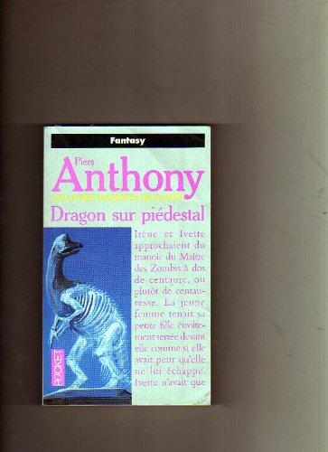 9782266061032: Les livres magiques de Xanth : Dragon sur piedestal