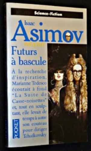 9782266061476: Asimov présente n›9 : futurs a bascule