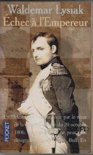Echec à l'empereur: Waldemar Lysiak