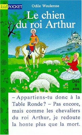 9782266063432: Le Chien du roi Arthur