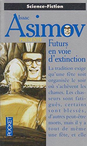 9782266063487: Futurs en voie d'extinction