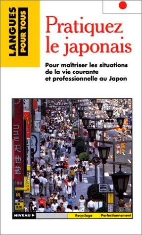 9782266063876: Pratiquez Le Japonais
