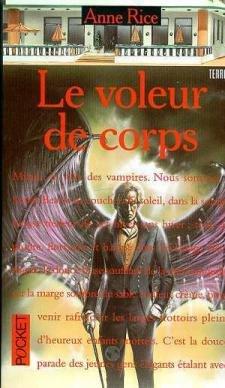 Le voleur de corps (Chroniques Des Vampires): Anne RICE