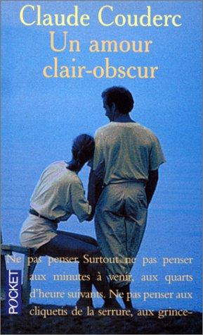 9782266064934: Un amour clair-obscur