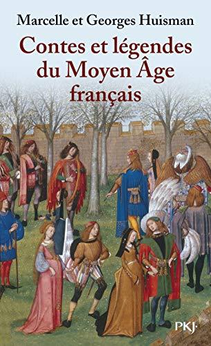 Contes et Légendes du moyen âge français: Georges Huisman, Marcelle