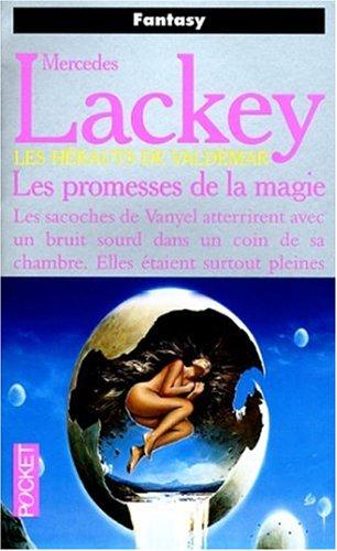 9782266065931: Les H�rauts de Valdemar : Les promesses de la magie