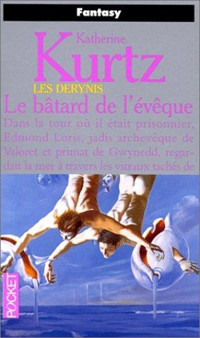 9782266066556: Les Derynis, Tome 7 : Le bâtard de l'évêque