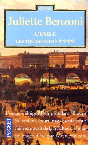 9782266066839: L'exilé : Les treize vents tome 4
