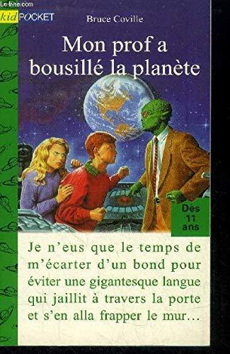 Mon prof a bousillé la planète (9782266067096) by Bruce Coville