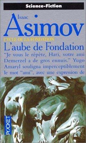 9782266067331: Le cycle de la Fondation, Tome 2 : L'aube de Fondation (Pocket Science-fiction)