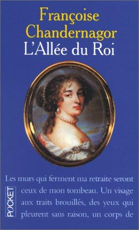 9782266067874: L'ALLEE DU ROI. Souvenirs de Françoise d'Aubigné, Marquise de Maintenon, épouse du Roi de France (Pocket)