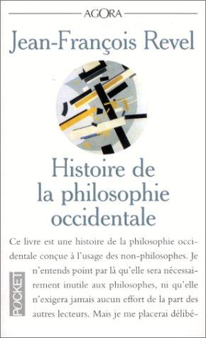 9782266067911: Histoire de la philosophie occidentale : De Thalès à Kant (Pocket Agora)