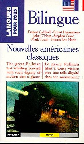 9782266068833: NOUVELLES CLASSIQUES AMERICAINES : CLASSIC AMERICAN SHORT STORIES. : Bilingue anglais/fran�ais