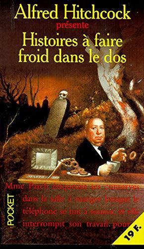 Histoires Ã: faire froid dans le dos (9782266069014) by Alfred Hitchcock