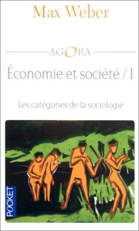 9782266069076: Economie et société, tome 1 : Les Catégories de la sociologie