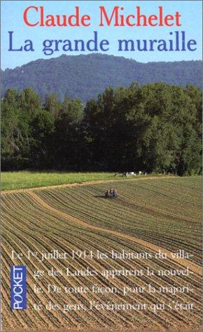 La Grande Muraille (Fiction, Poetry & Drama): Michelet