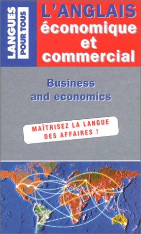 L'anglais économique et commercial en 20 dossiers: Jean-Pierre Berman,Collectif, Michel
