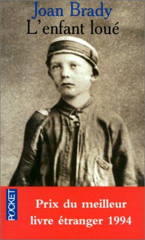 L'Enfant lou?: Joan Brady