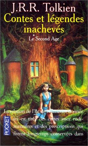 9782266070782: Contes et Légendes inachevées, tome 2 : Le Second Age