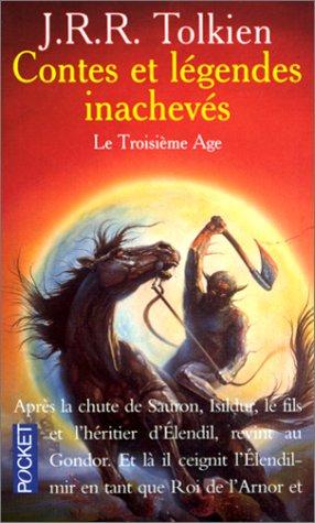 9782266070799: Contes et Légendes inachevées, tome 3 : Le Troisième Age
