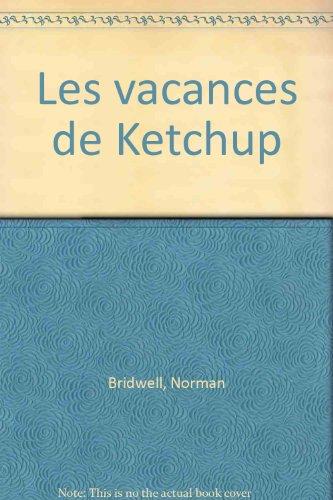Les vacances de Ketchup (Kid pocket) - Norman Bridwell