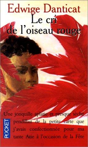 Le Cri de loiseau rouge (2266072625) by Edwidge Danticat