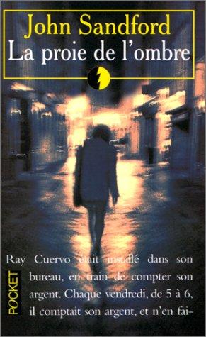La proie de l'ombre (2266072757) by John Sandford
