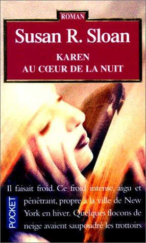 Karen au coeur de la nuit: n/a