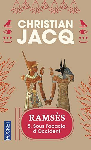 9782266073394: Ramsès, tome 5 : Sous l'acacia d'Occident