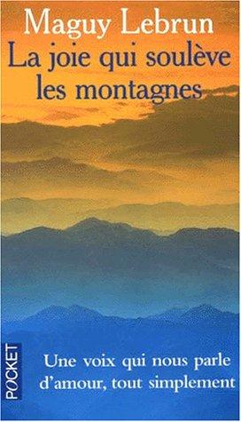 La Joie qui soulève les montagnes (2266073400) by Lebrun