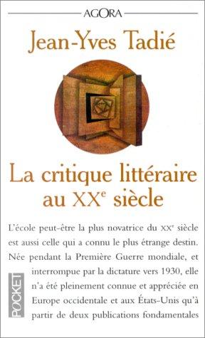 LA CRITIQUE LITTERAIRE AU XXEME SIECLE: Tadià , Jean-Yves