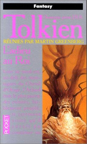 9782266074568: Tolkien - L'adieu au Roi