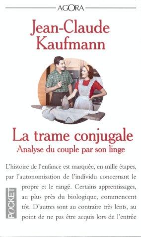 9782266075145: La Trame conjugale : analyse du couple par son linge