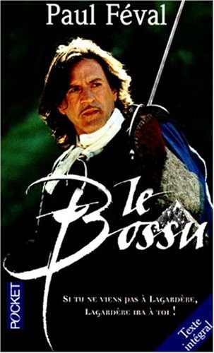 Bossu texte intégral: Feval/Paul
